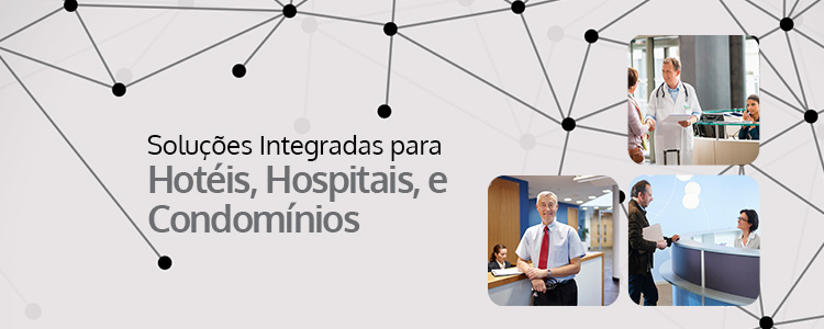 banner-solucoes-integradas-para-hoteis-hospitais-condominio